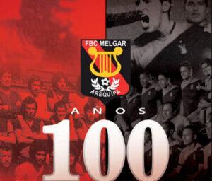 FBC Melgar y su centenario