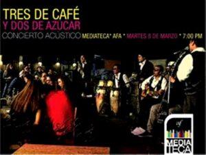 Concierto Acústico en la Alianza Francesa: Tres De Café Y Dos De Azúcar