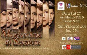 """Presentan obra de teatro """"Mujeres ante el Sepulcro"""""""