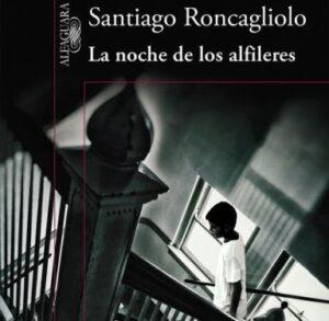 """Santiago Roncagliolo presentará su nueva novela """"La noche de los Alfileres"""""""