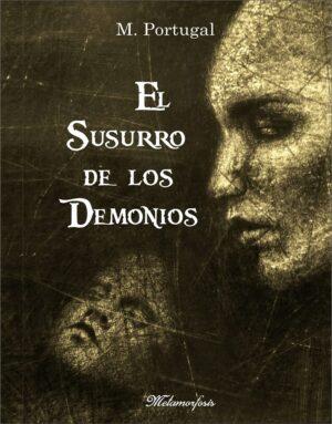 """M. Portugal presenta su primer libro """"El Susurro de los Demonios"""" este jueves"""
