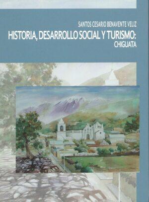 Presentan libro sobre la historia de Chiguata