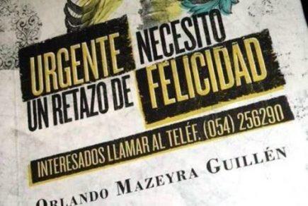 Orlando Mazeyra presenta «Urgente: Necesito un retazo de felicidad»