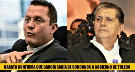 Alan García: Jorge Barata detalla sobornos pagados durante gobierno del Apra