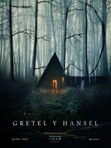 Gretel y Hansel : Un Siniestro Cuento de Hadas