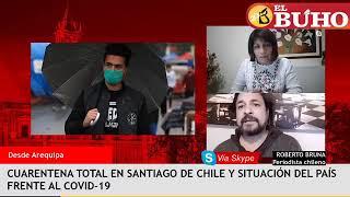 Santiago de Chile en cuarentena total tras rebrote de coronavirus – entrevistas