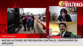Últimas acciones del Comando Regional Covid-19 en Arequipa – entrevistas