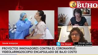Investigadores arequipeños y sus proyectos para la lucha contra el Covid – Entrevistas en cuarentena