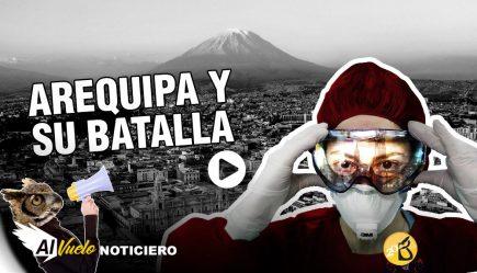 Arequipa y su batalla contra el coronavirus | Al vuelo, noticias desde Arequipa