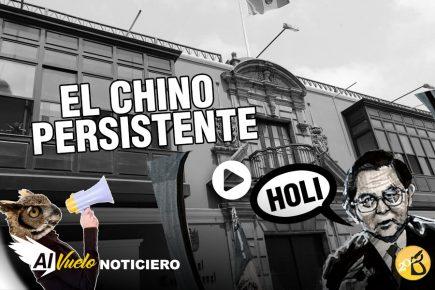 El chino vuelve a apelar | Al vuelo, noticias desde Arequipa