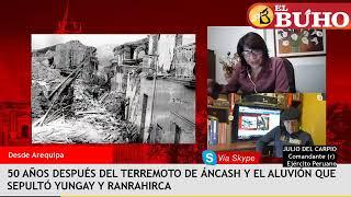 A 50 años del aluvión que sepultó Yungay – Entrevistas