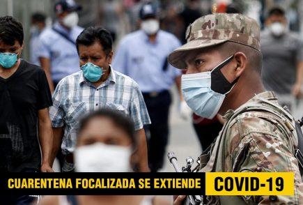 Coronavirus: Oficializan ampliación de cuarentena focalizada en regiones, aquí detalles