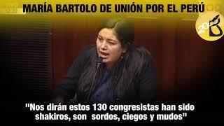 """LoMásVisto2020 Legisladora de UPP dice que los congresistas no son """"shakiros"""""""