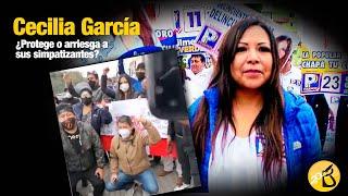 Cecilia García ¿Protege o arriesga a sus simpatizantes?