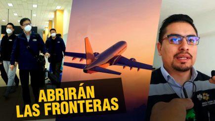 Abrirán fronteras  internacionales  |  Al vuelo, noticias desde Arequipa