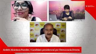 Andrés Alcántara, candidato a la Presidencia por Democracia Directa