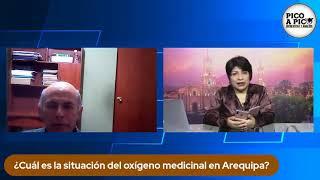 Pico a Pico: el oxígeno en Arequipa y reclamos por vacunas