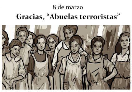 #8M y las abuelas terroristas