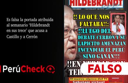 Es falsa la portada atribuida al semanario 'Hildebrandt en sus trece' que acusa a Castillo y a Cerrón