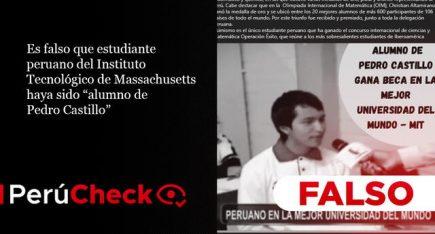 """Es falso que estudiante peruano del Instituto Tecnológico de Massachusetts haya sido """"alumno de Pedro Castillo"""""""