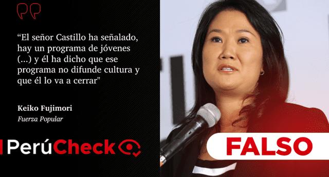 """Es falso que Castillo dijera que """"va a cerrar"""" un """"programa basura"""", como afirmó Keiko Fujimori"""