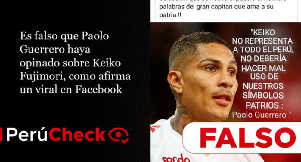 Es falso que Paolo Guerrero haya opinado sobre Keiko Fujimori, como afirma un viral en Facebook