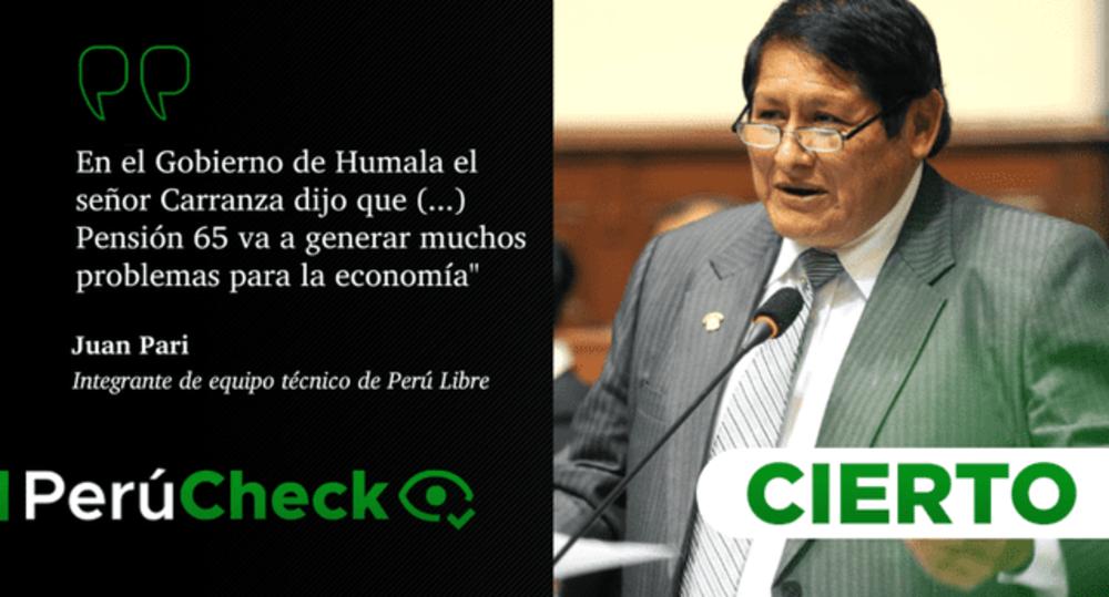 """Es cierto que Luis Carranza dijo que Pensión 65 iba a generar """"problemas para la economía"""", como señaló Juan Pari"""