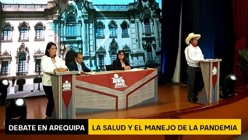 Debate en Arequipa: Keiko Fujimori y Pedro Castillo sobre Salud y manejo de pandemia.