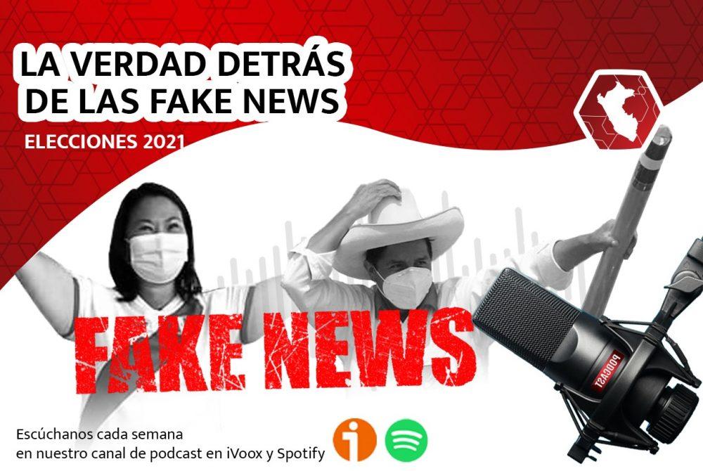 podcast elecciones 2021 fake news