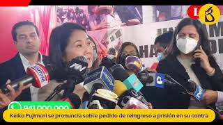 Keiko Fujimori se pronuncia sobre pedido de prisión preventiva (EN VIVO)