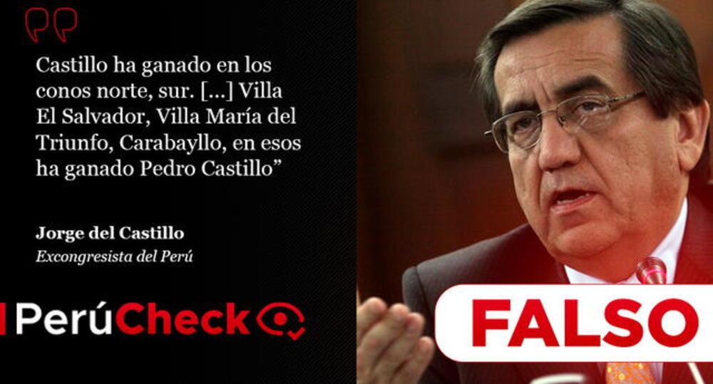 Es falso que Perú Libre haya ganado las elecciones en Villa El Salvador, Villa María del Triunfo y Carabayllo, como dijo Jorge del Castillo
