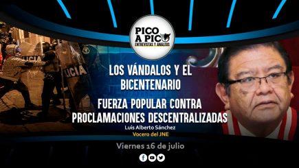 Pico a Pico: Los vándalos, el Bicentenario y Fuerza Popular