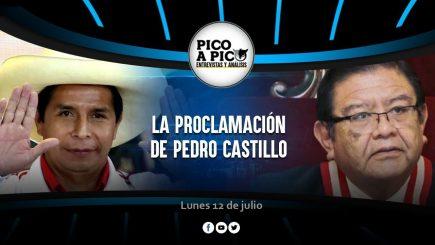 Pico a Pico: la proclamación de Pedro Castillo