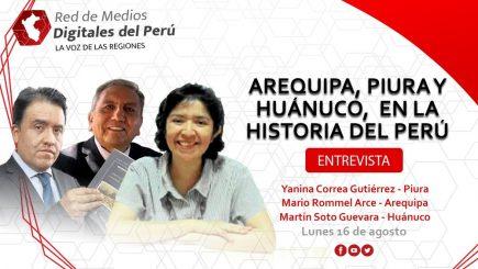 Red de Medios: Arequipa, Huánuco y Piura cumplieron aniversario el 15 de agostoria del Perú