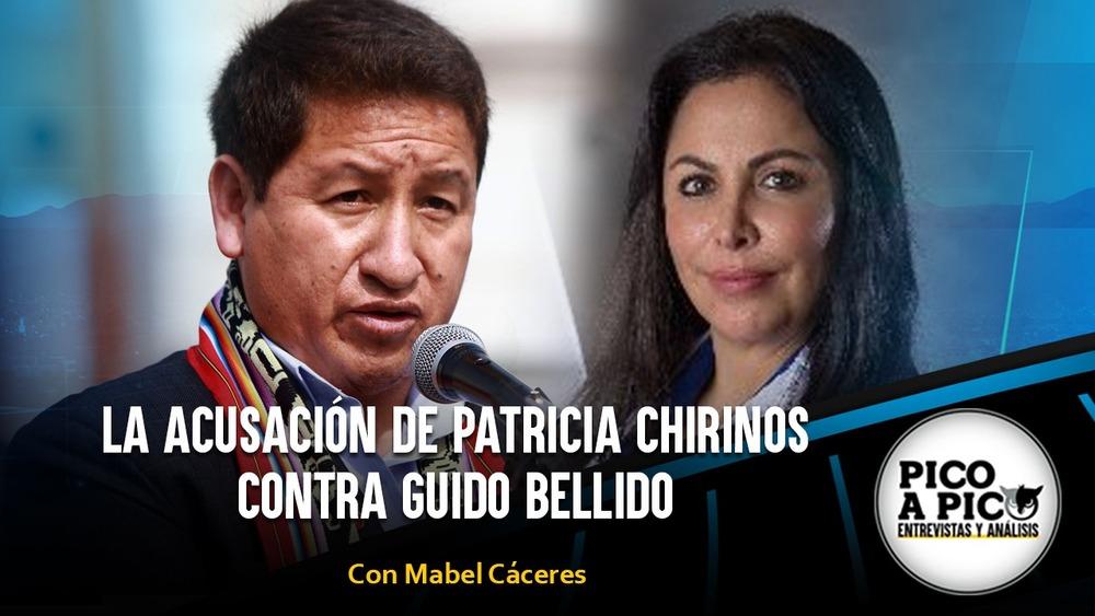 Pico a Pico: La acusación de Patricia Chirinos contra Guido Bellido