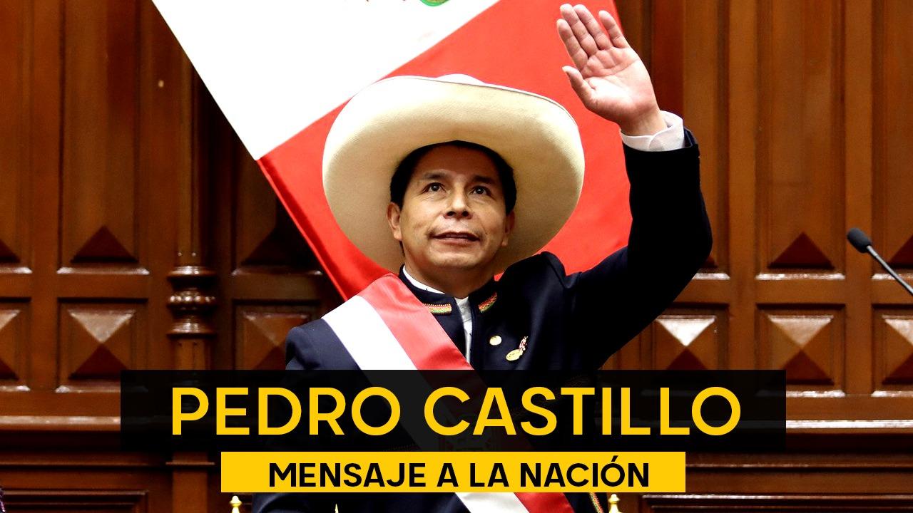 EN VIVO: Pedro Castillo dirige su primer mensaje a la Nación